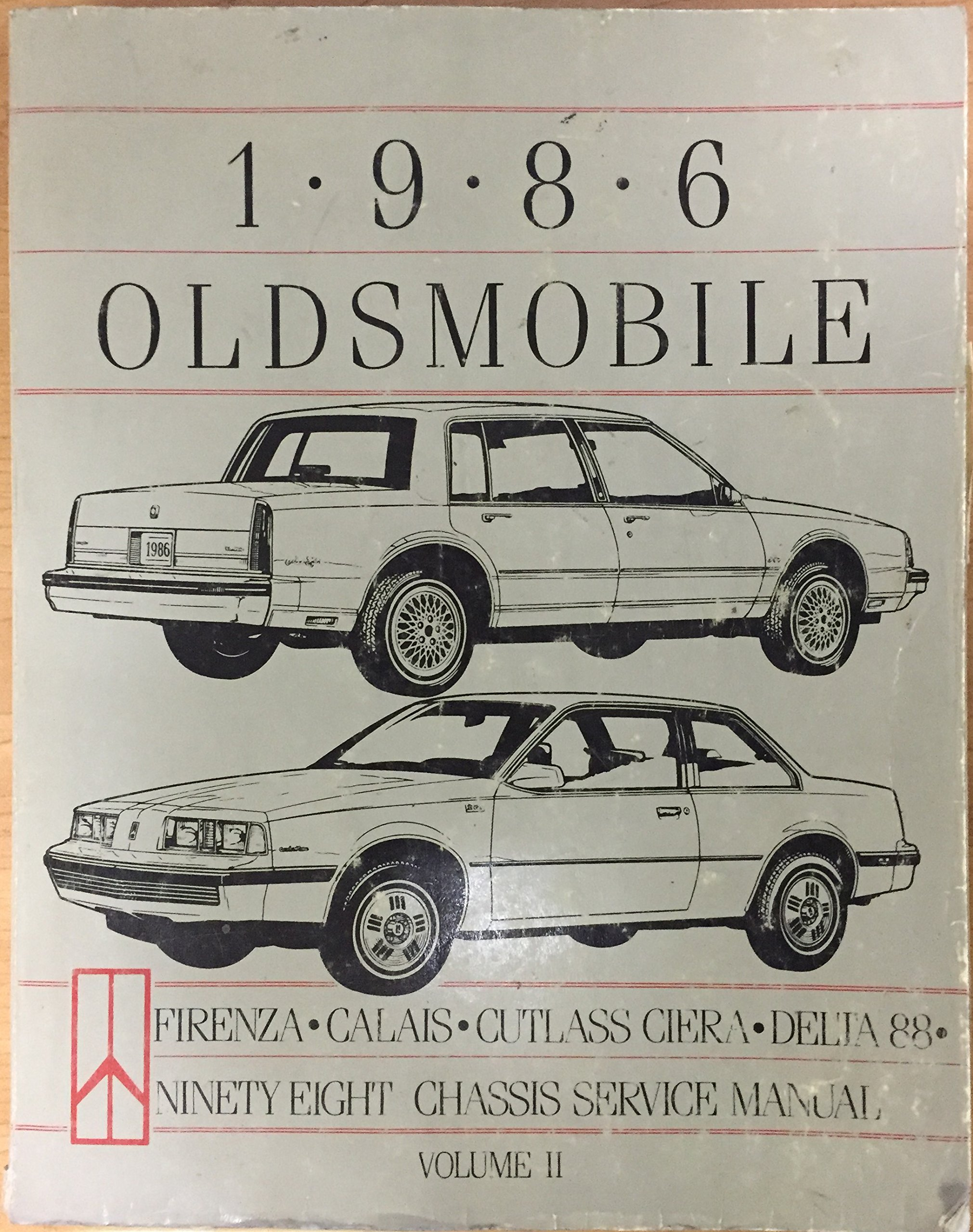 1986 OLDSMOBILE CHASSIS SERVICE MANUAL Volume 2: Firenza, Calais, Cutlass  Ciera, Delta 88: Amazon.com: Books