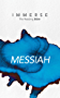 Messiah (Immerse: The Reading Bible)