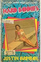 Hard Bodies Kindle Edition