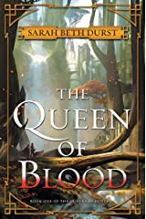 The Queen of Blood: Book One of The Queens of Renthia Kindle Edition