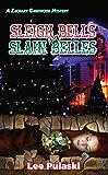 Sleigh Bells and Slain Belles (Zachary Gagewood Mysteries Book 5)