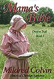 Mama's Bible: Historical Christian Romance (Oregon Trail Book 1)
