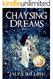 Chaysing Dreams (Chaysing Trilogy Book 1)