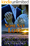 Some Say Love: A Contemporary Christian Romance Novel (The Hope Series Book 3) (English Edition)