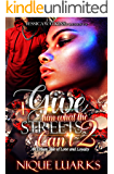 I Give Him What The Streets Can't 2 : An Urban Tale of Love And Loyalty