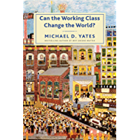 Can the Working Class Change the World? (English Edition)