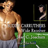 Buddy Carruthers, Wide Receiver: First & Ten, Book 2