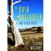 The Bush Balladeer: and other poems