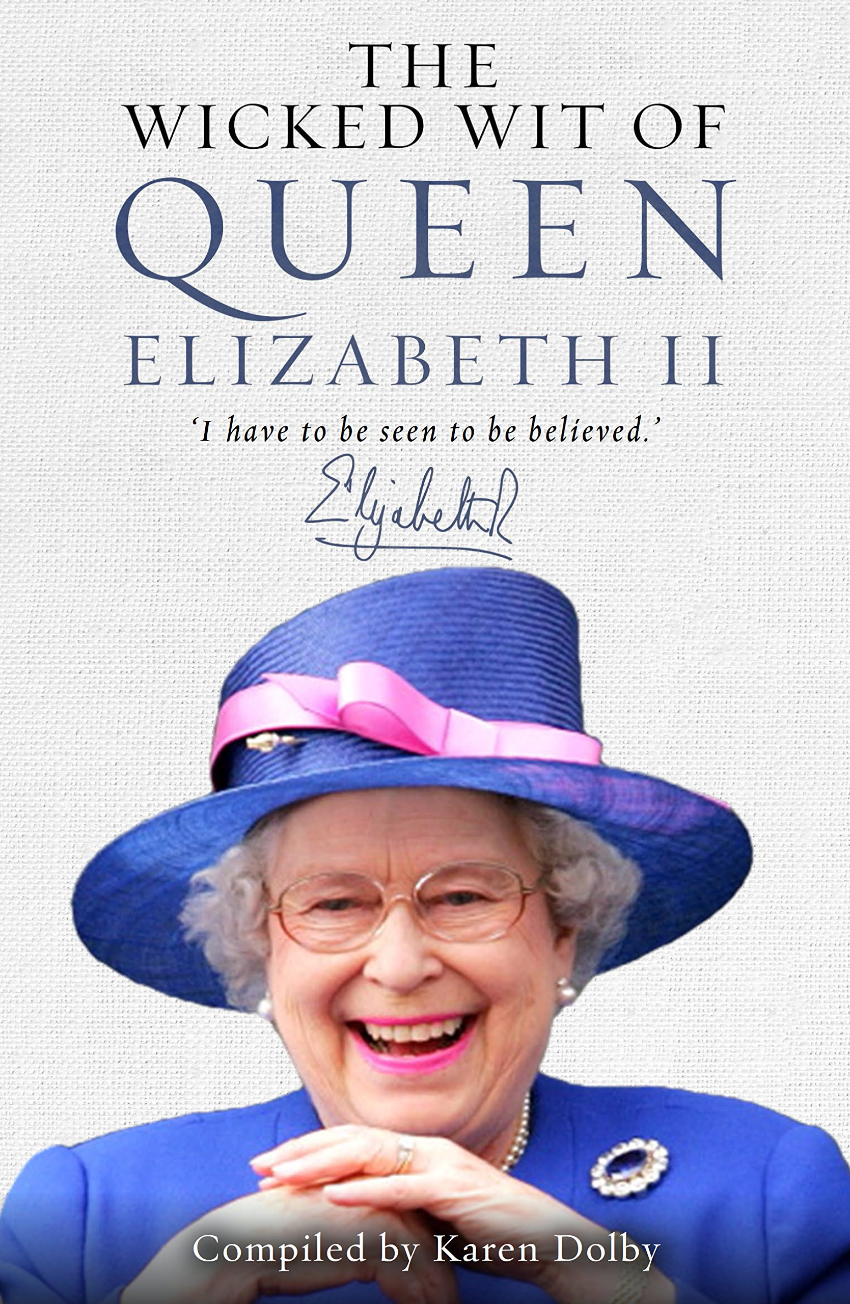 Image result for the wicked wit of queen elizabeth ii