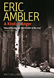A Kind of Anger (British Library Classic Thrillers)