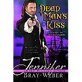 Dead Man's Kiss (Romancing the Pirate Book 5)