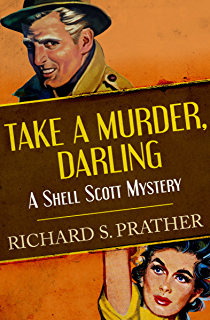The scrambled yeggs the shell scott mysteries kindle edition take a murder darling the shell scott mysteries fandeluxe Document