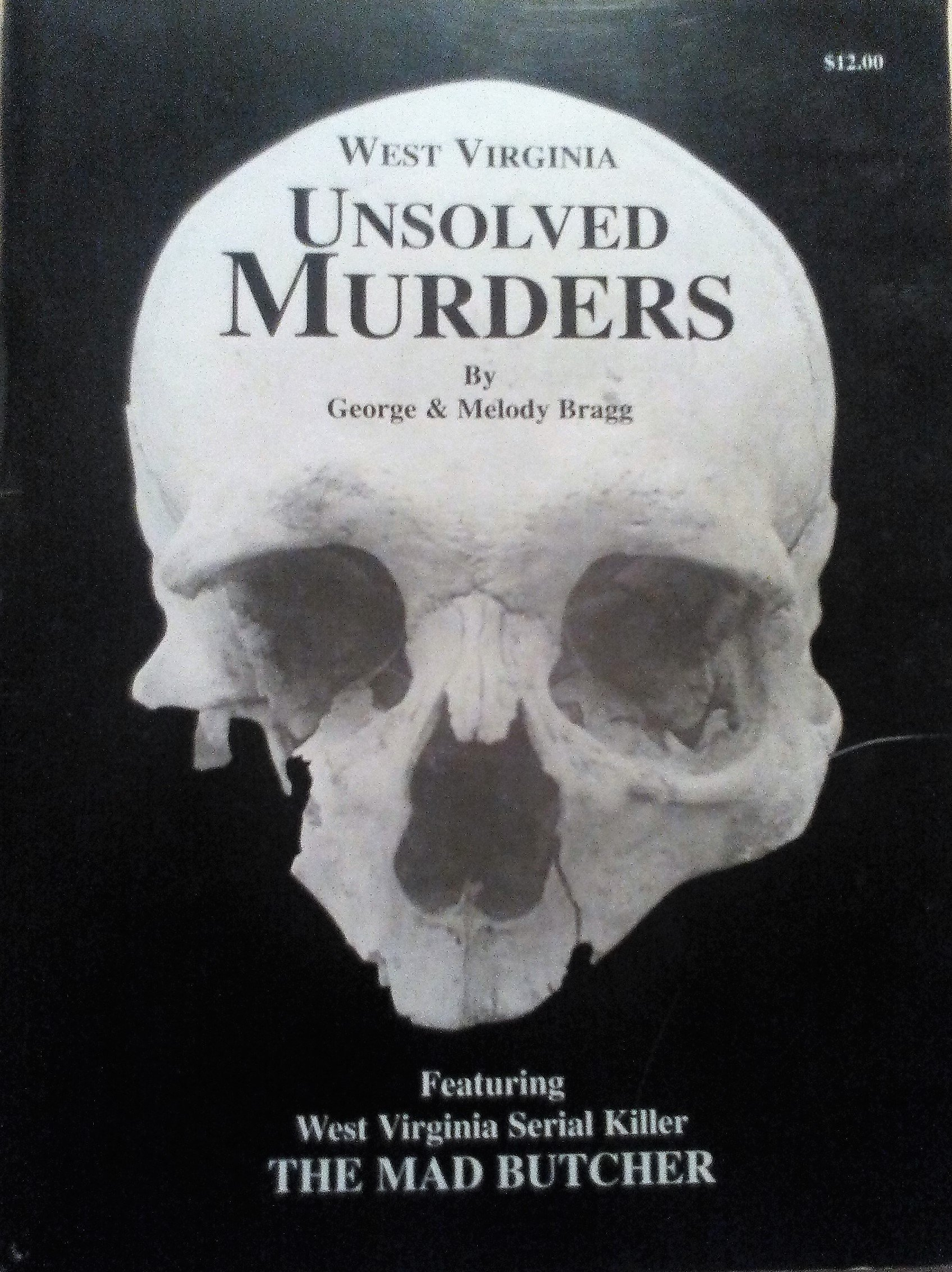 West Virginia unsolved murders: Melody Bragg: 9781882722044