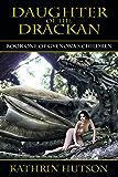 Daughter of the Drackan: Book One of Gyenona's Children