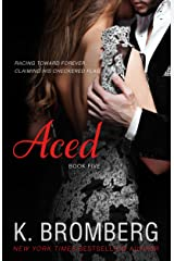 Aced (The Driven Series Book 4) Kindle Edition