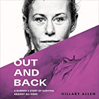 Out and Back: A Runner's Story of Survival Against All Odds