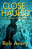 Close-Hauled: A Sim Greene / Figaro Mystery (Sim Greene / Figaro Mysteries Book 1)