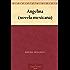 Angelina (novela mexicana) (Spanish Edition)