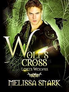 Wolf's Cross: Loki's Wolves (Ragnarok: Doom of the Gods Book 4)