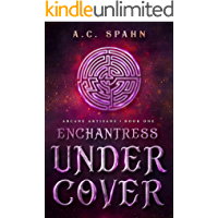Enchantress Undercover: An Urban Fantasy Novel (Arcane Artisans Book 1)