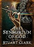 The Sensorium of God (Sky's Dark Labyrinth Trilogy) (The Sky's Dark Labyrinth Trilogy)