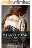 Mercy's Heart (The ChristKeepers Book 1)