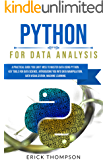 Python for Data Analysis: A Practical Guide you Can't Miss to Master Data Using Python. Key Tools for Data Science…
