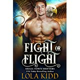 Fight or Flight (Small Town Shifters Book 2)