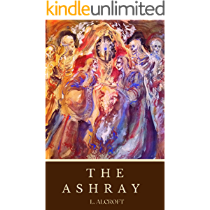 The Ashray: A Dark Fantasy Romance Inspired by Scottish Folklore