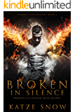 Broken in Silence: Demons and Wolves Book 1