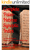 Complete Paleo-Hebrew Synoptic Index: Its Etymologies, Observations, and Meanings