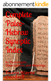 Complete Paleo-Hebrew Synoptic Index: Its Etymologies, Observations, and Meanings (English Edition)