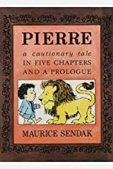 Pierre Board Book: A Cautionary Tale in Five Chapters and a Prologue Board book