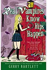 Real Vampires Know Hips Happen Paperback