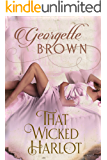 That Wicked Harlot (A Steamy Regency Romance Book 2)