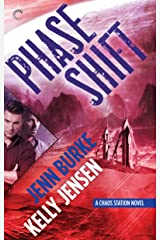 Phase Shift (Chaos Station Book 5) Kindle Edition