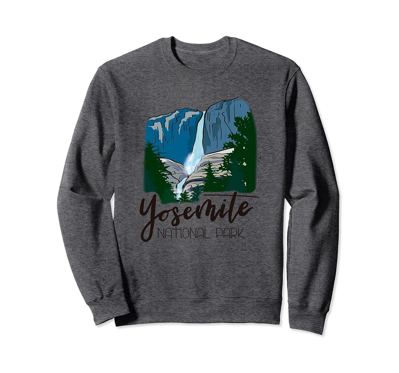 Yosemite Falls National Park - Park Ranger Sweatshirt-ah my shirt one gift
