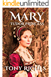 Mary - Tudor Princess