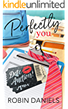Perfectly You (The Perfect Series)
