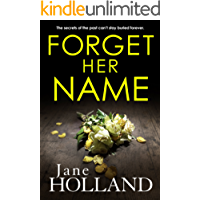 Forget Her Name: A gripping thriller with a twist you won't see coming