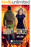 The Burnt Sunset: A Dystopian Apocalyptic Fantasy (The Burnt Sunset Series Book 1)