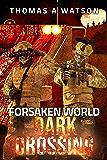 Forsaken World: Dark Crossing
