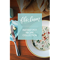 Instant Pot Recipe Collection: Simple and Delicious Pressure Cooker Family Favourites for Beginners and Experienced…