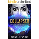 Collapsed: Book One of The Illusion of Truth