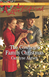 The Cowboy's Family Christmas (Cowboys of Cedar Ridge)