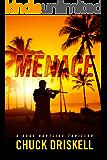 Menace - A Gage Hartline Thriller (#5)