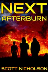 Afterburn: A Post-Apocalyptic Thriller (Next Book 1) Kindle Edition