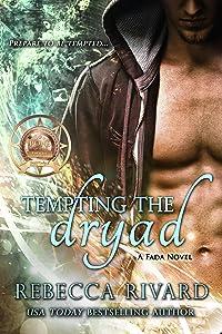 Tempting the Dryad: A Fada Novel (The Fada Shapeshifter Series Book 3)