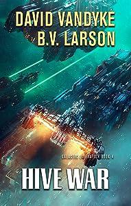 Hive War (Galactic Liberation Book 4)