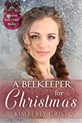 A Beekeeper for Christmas (Spinster Mail-Order Brides Book 25) Kindle Edition